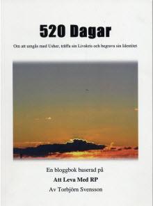 """Boken 520 dagar är baserad på bloggen """"Att Leva Med RP"""""""