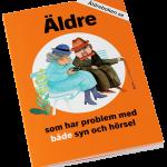 """framsida på boken """"Äldre som har problem med både syn och hörsel"""""""