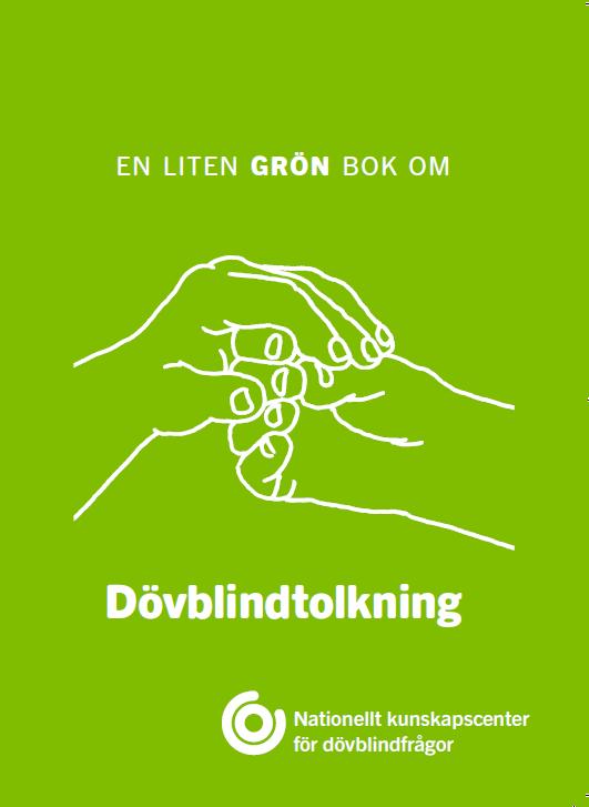 Framsida grön bok om dövblindtolkning, foto.
