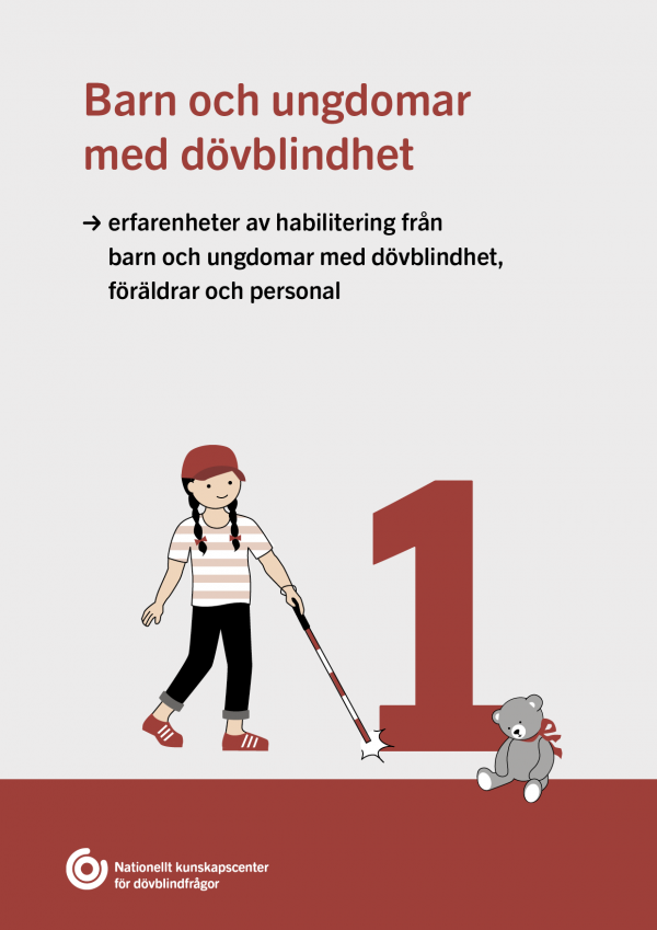 rödvit framsida delrapport 1 om barn och ungdomar med dövblindhet