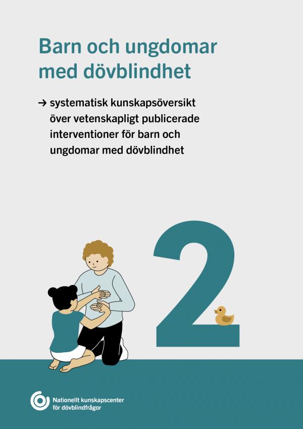 blåvit framsida delrapport 2 om barn och ungdomar med dövblindhet